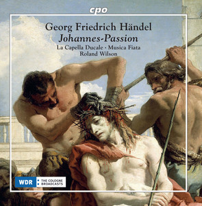Handel: St. John Passion & Ach Herr, mich armen Sünder Albümü