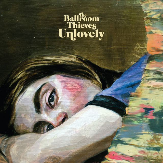 Album cover for Unlovely by The Ballroom Thieves