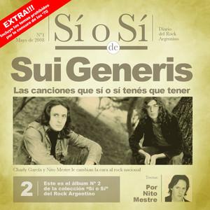 Sí o Sí - Diario del Rock Argentino - Sui Generis - Sui Generis