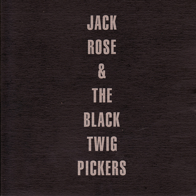 Jack Rose & The Black Twig Pickers
