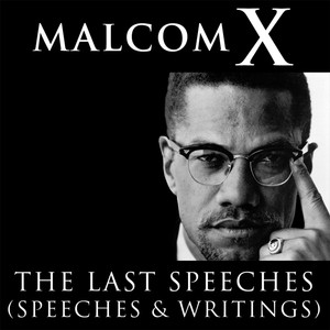 Malcolm X: The Last Speeches Audiobook