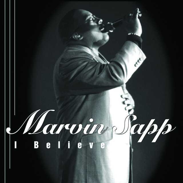 Marvin Sapp - I Believe cover