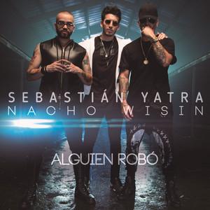 Alguien Robó - Sebastián Yatra