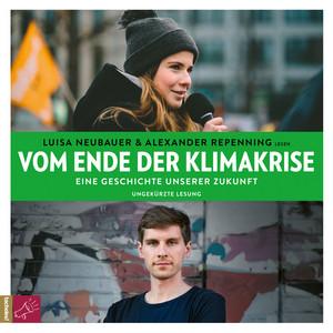 Vom Ende der Klimakrise - Eine Geschichte unserer Zukunft (ungekürzt) Audiobook