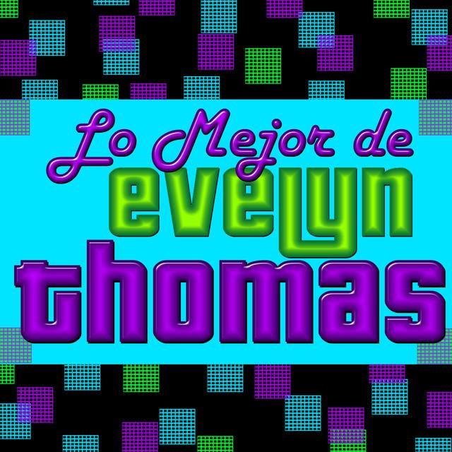 Lo Mejor de Evelyn Thomas