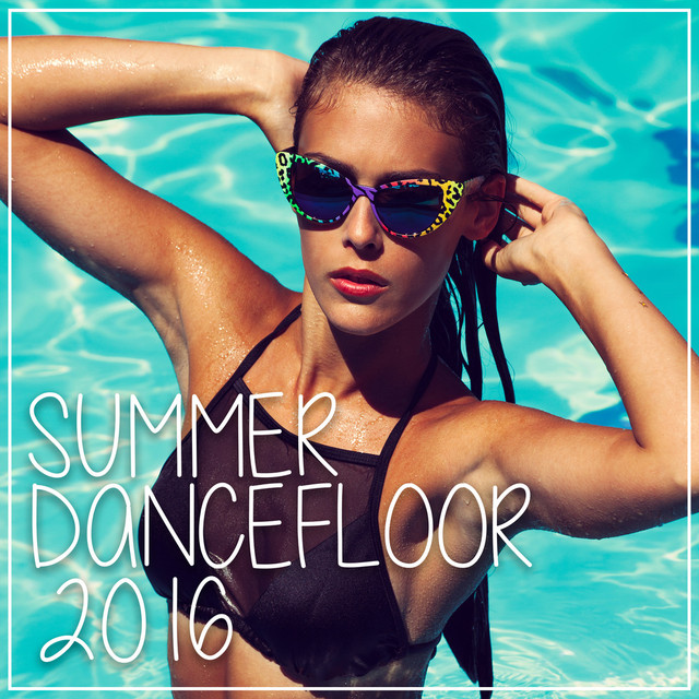 Summer Dancefloor 2016