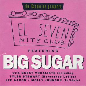 El Seven Night Club Featuring Big Sugar album