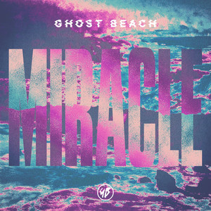 Ghost Beach Miracle cover