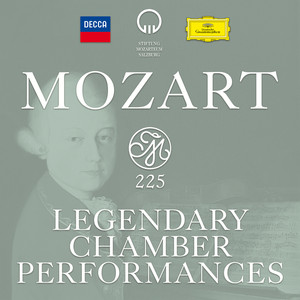 Mozart 225 - Legendary Chamber Performances Albümü