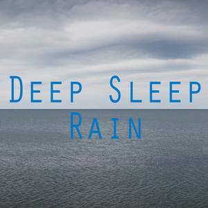 Deeper Sleep Rain Albumcover