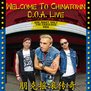 Welcome to Chinatown: D.O.A. Live album