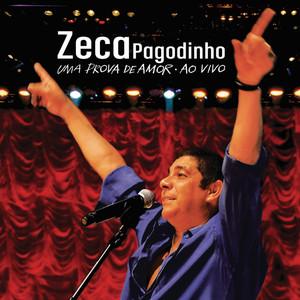 Zeca Pagodinho - Uma Prova De Amor Ao Vivo (Live) album