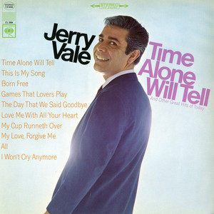 Time Alone Will Tell and Today's Great Hits album