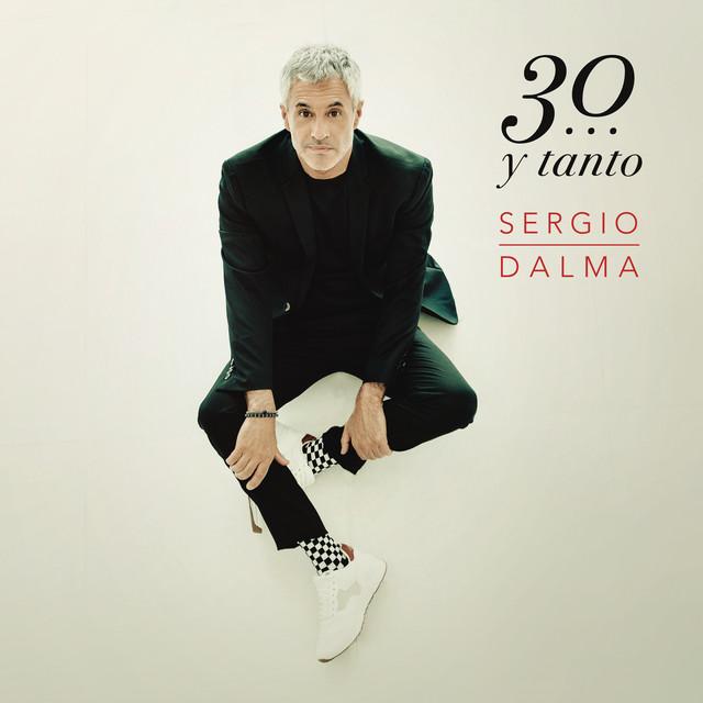 Sergio Dalma 30...y Tanto