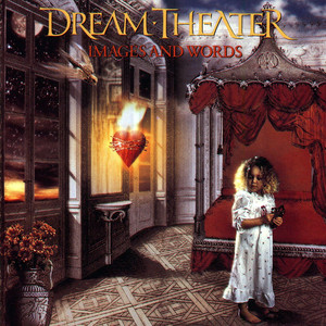 Images And Words - Dream Theater