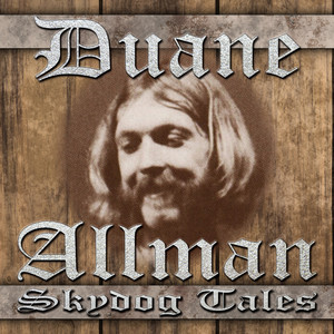 Duane Allman How did he like the cover of Dreams and how it was pleasure to play with Eric Clapton cover