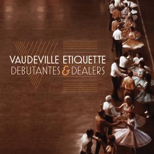 Vaudeville Etiquette