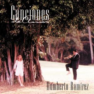 Humberto Ramírez Amar Y Querer (Love & Desire) cover