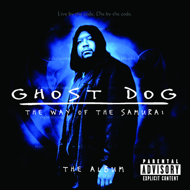 Ghost Dog: The Way of the Samurai - The Album by Various