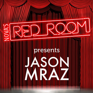 Nova's Red Room Presents Jason Mraz Albümü