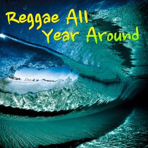 Reggae All Year Around