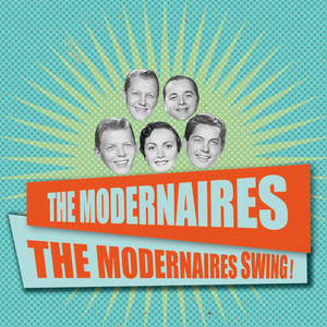 The Modernaires Swing! album