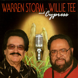 Warren Storm, Willie Tee and Cypress album
