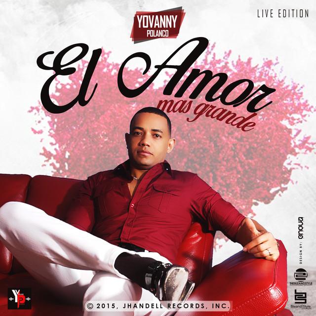 El Amor Mas Grande (Live Edition)