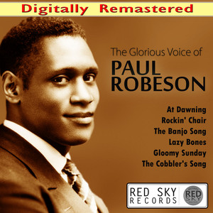 The Glorious Voice of Paul Robeson (Digitally Remastered) album