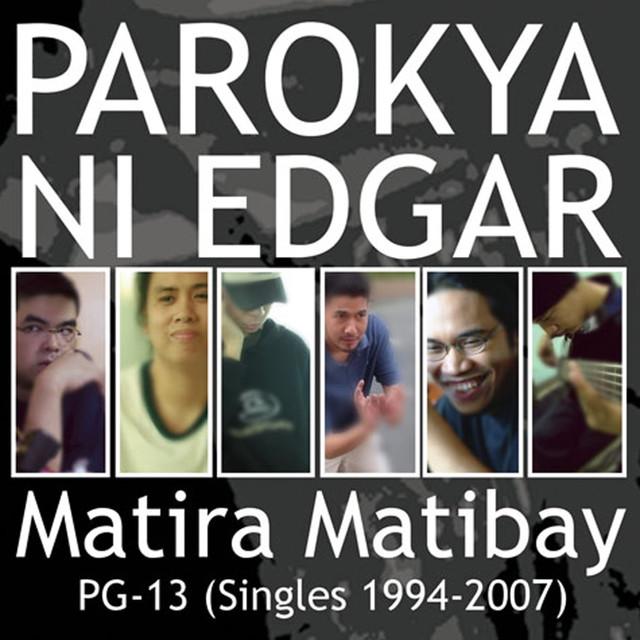 Matira Matibay (Singles 1994-2007)