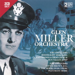 Glenn Miller Orchestra, In The Mood på Spotify