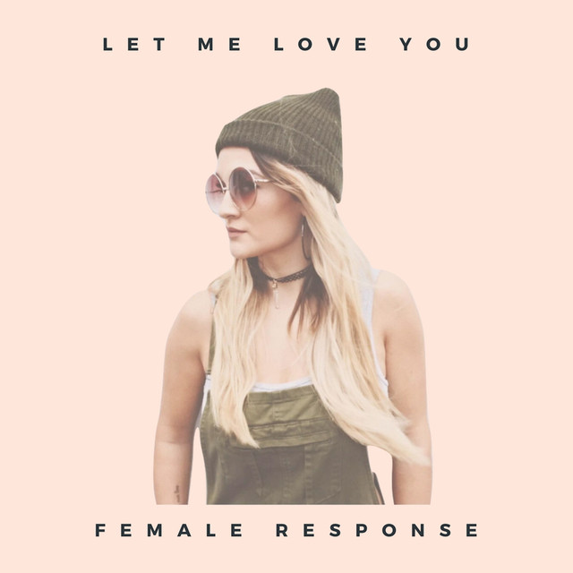 Let Me Love You (Female Response) by Georgia Box on Spotify