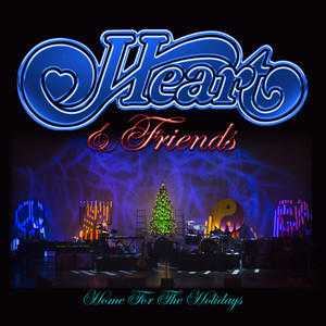 Heart & Friends - Home for the Holidays album