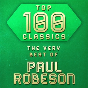 Top 100 Classics - The Very Best of Paul Robeson album