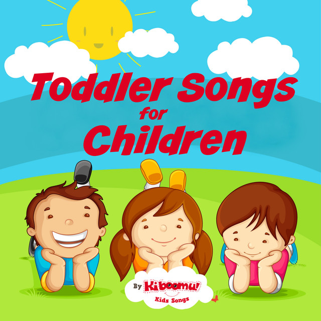 Toddler Songs for Children