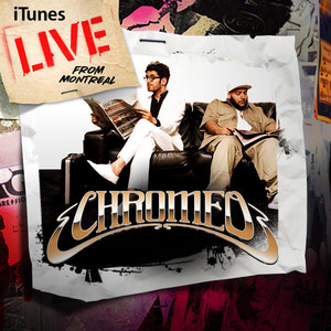 Chromeo Don't Turn the Lights On cover