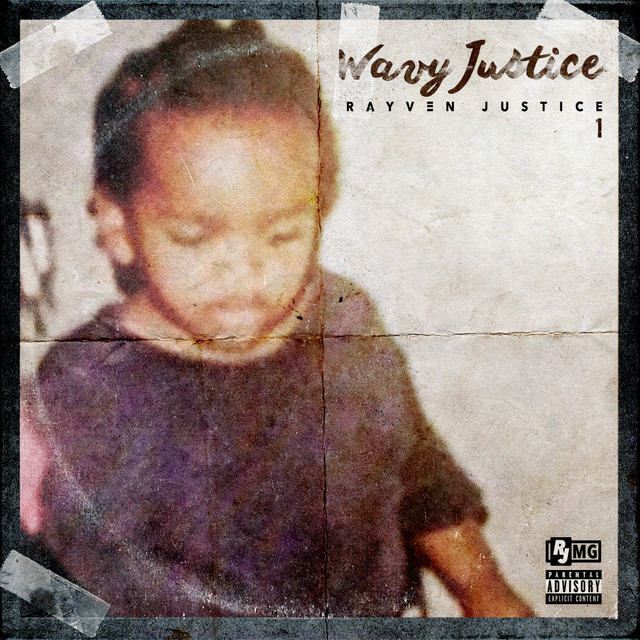 Album cover for Wavy Justice by Rayven Justice