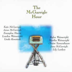 The McGarrigle Hour album