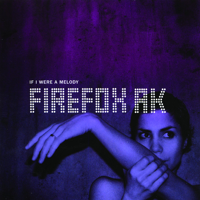 Skivomslag för Firefox AK: If I Were A Melody