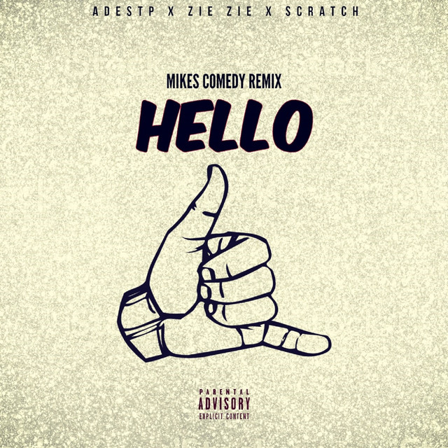 Hello (Mikes Comedy Remix)