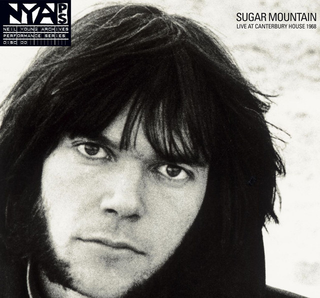 Neil Young Sugar Mountain: Live at Canterbury House 1968 album cover