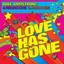 Love Has Gone (Remixes)