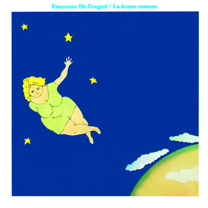 La Donna Cannone - Francesco De Gregori