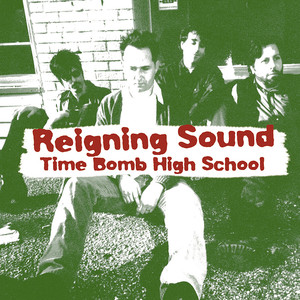 Album cover for Time Bomb High School by Reigning Sound
