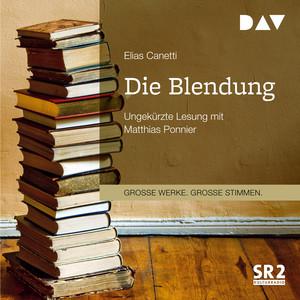 Die Blendung (ungekürzt) Audiobook