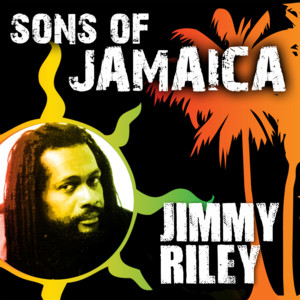 Sons Of Jamaica - Jimmy Riley album