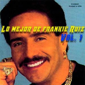 Lo Mejor de Frankie Ruiz, Vol.1