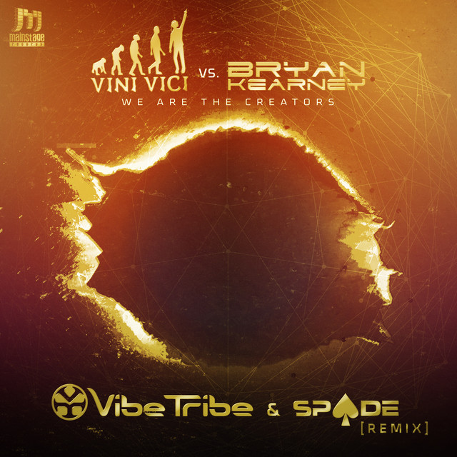 We Are The Creators (Vibe Tribe & Spade Remix)