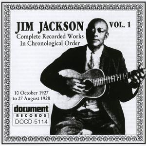 Jim Jackson Vol. 1 (1927-1928) album