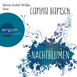 Nachtblumen (Ungekürzte Lesung) Audiobook